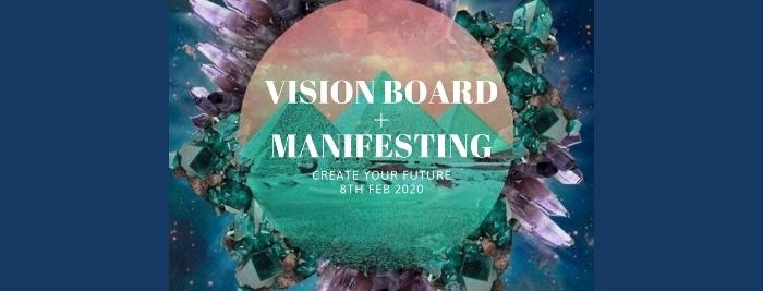 Vision Board + Manifesting - Create Your Future