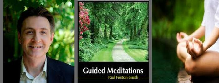 Guided Meditations for Spiritual Development with Paul Fenton Smith