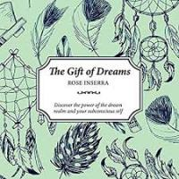 The Gift of Dreams